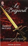 Les chevaliers des Highlands, Tome 8 : Le brigand