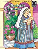 Elizabeth's Christmas Story, Vivian Hughes Dede, 0758604785