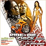 Ride or Die Chick: The Story of Treacherous and Teflon | J. M. Benjamin