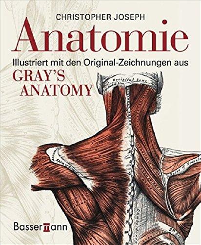 Anatomie: Illustriert mit den Original-Zeichnungen aus Gray's Anatomy