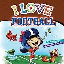 I Love Football: Christina Cover (I Love Series)