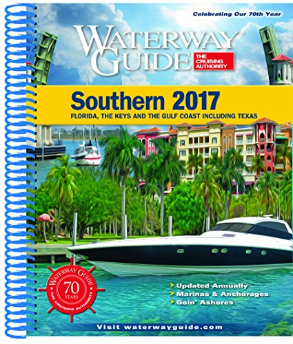 Price comparison product image Waterway Guide Southern 2017: Florida,  the Keys and the Gulf Coast Including Texas