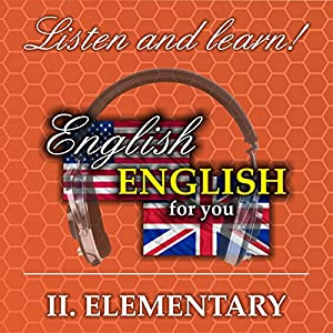 English for you 2: Elementary Hörbuch