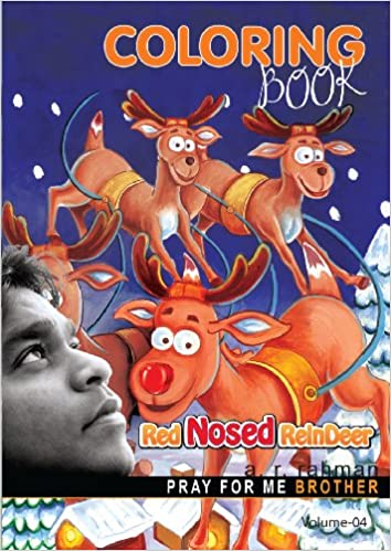 Buy Pray For Me Brother A R Rahman Red Nosed Reindeer Coloring