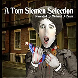 A Tom Slemen Selection
