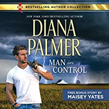 Man in Control & Take Me, Cowboy: Long, Tall Texans Audiobook by Maisey Yates, Diana Palmer Narrated by Lillian Thayer, Todd McLaren