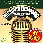 Richard Diamond, Private Detective, Vol. 1: Old Time Radio Shows | Blake Edwards
