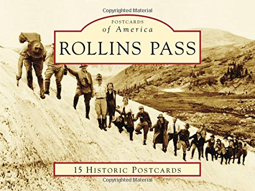 Rollins Pass (Postcards of America)