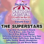 The Best of Cartoon Carnival, Volume 4: The Superstars |  Waterlogg Productions