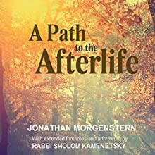 A Path to the Afterlife Audiobook by Jonathan Morgenstern Narrated by Shlomo Zacks