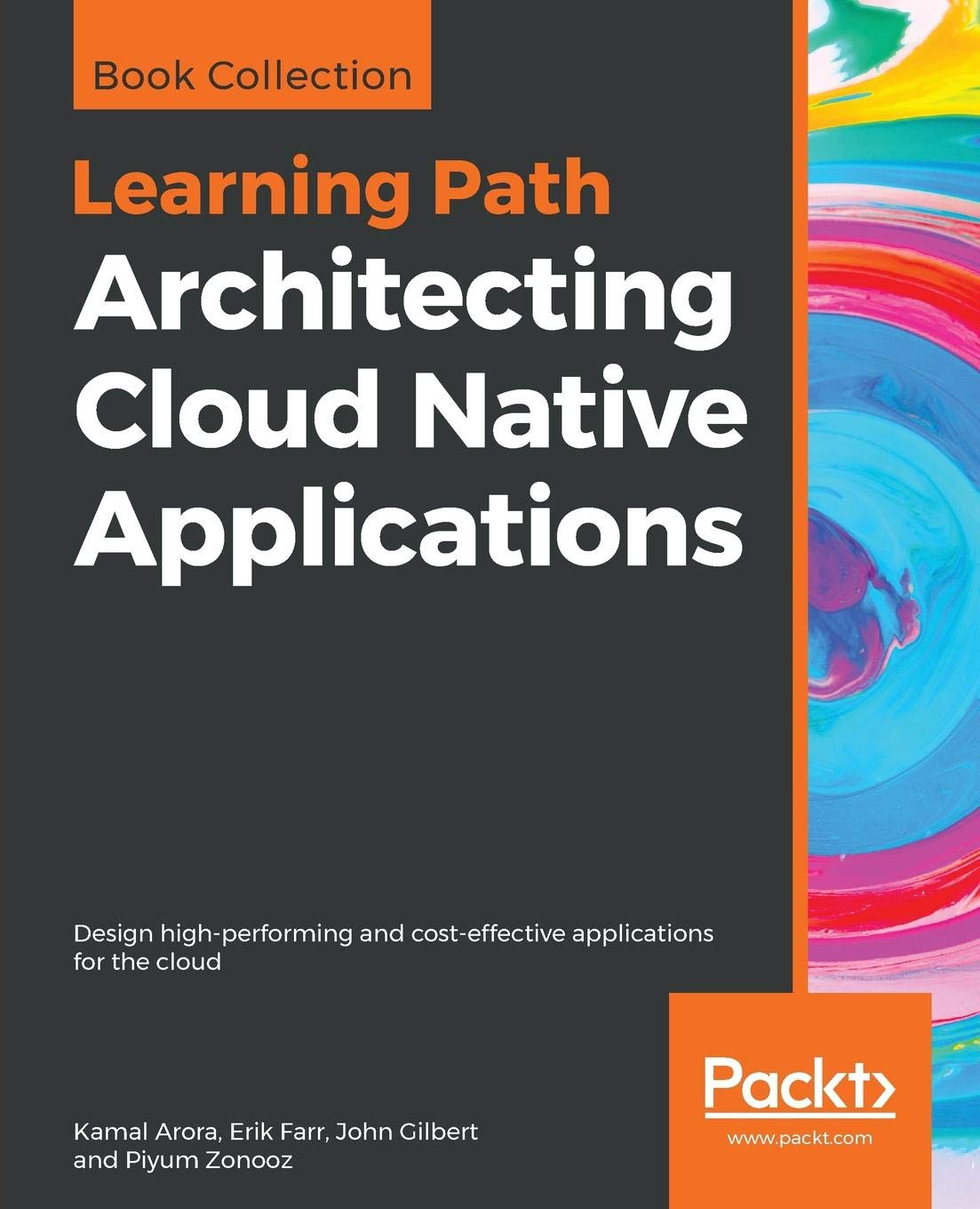 Architecting Cloud Native Applications: Design high-performing and cost-effective applications for the cloud