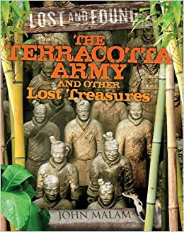 Book The Terracotta Army and Other Lost Treasures (Lost and Found)