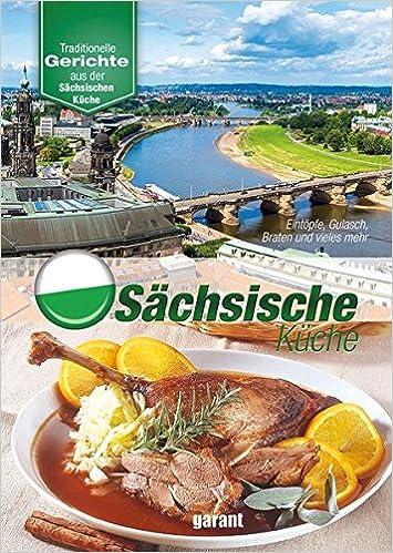 Sächsische Küche: Amazon.de: _: Bücher