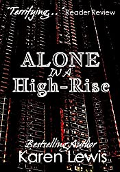 Alone In A Highrise (English Edition)