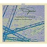 Louis Spohr: Complete Piano Trios