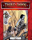 Third Dawn Campaign Setting, Jeremy Smith and Andreas Rönnqvist, 1450526446