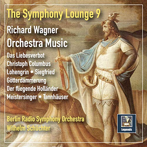 The Symphony Lounge, Vol. 9: Richard Wagner Orchestra Music