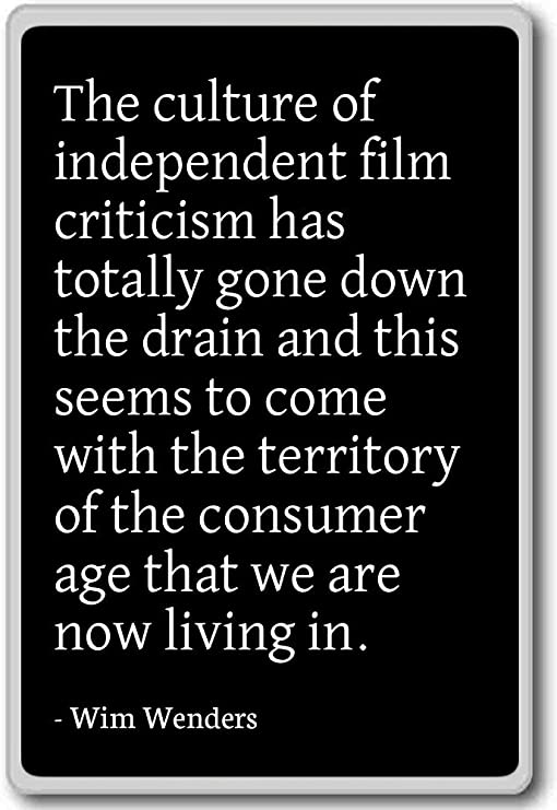 Amazon Com The Culture Of Independent Film Criticism Has T Wim Wenders Quotes Fridge Magnet Black Kitchen Dining
