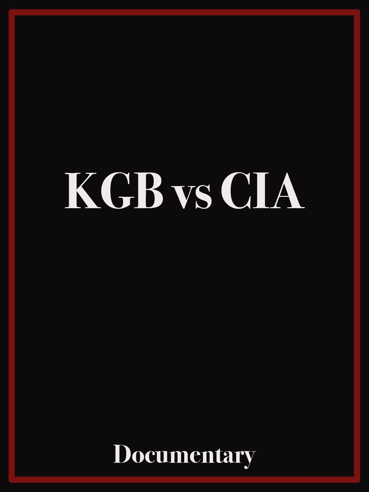 Amazon com: Watch KGB vs CIA Documentary | Prime Video