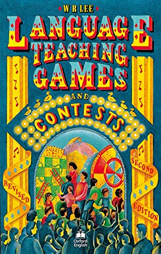 Language Teaching Games and Contests (Resource Books for Teachers of Young Students) by Oxford University Press