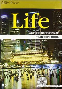 Life Upper Intermediate: Teacher's Book with Audio CD