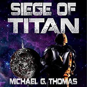 Siege of Titan Audiobook