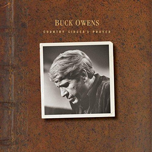 Country Singer's Prayer (Singer Buck Owens)