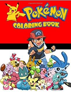 Amazon.com: Pokemon Coloring Book: Coloring Book for Kids and Adults ...
