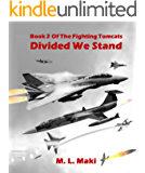 Divided We Stand (The Fighting Tomcats Book 2)
