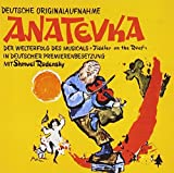 Anatevka (Fiddler On The Roof In German) O.C.R. by ANATEVKA (FIDDLER ON THE ROOF IN GERMAN) O.C.R.