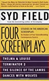 Four Screenplays: Studies in the American Screenplay (an analysis of four groundbreaking contemporary classics)