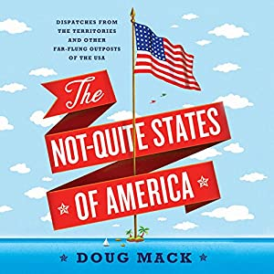 The Not-Quite States of America Audiobook