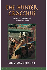 The Hunter Gracchus: And Other Papers on Literature and Art Paperback