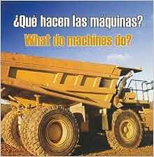 Que hacen las maquinas (Rourke Board Books): Cambridge: 9781615900886