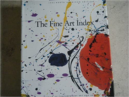 Fine Art Index: A Compendium of Contemporary Art and Artists