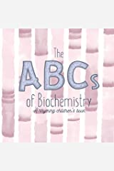 The ABCs of Biochemistry Paperback