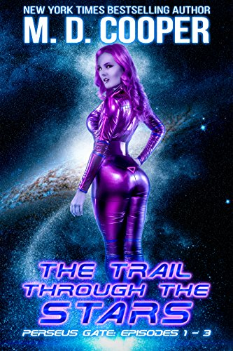 Perseus Gate Season: The Trail Through The Stars by M. D. Cooper ebook deal