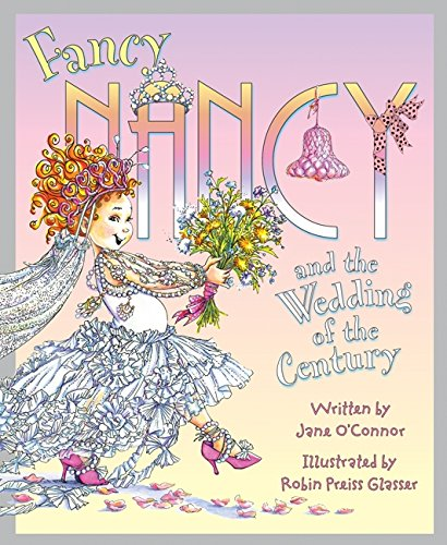 Download Fancy Nancy and the Wedding of the Century pdf