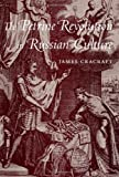 The Petrine Revolution in Russian Culture, Cracraft, James, 0674013166