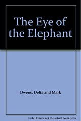 The Eye of the Elephant Hardcover