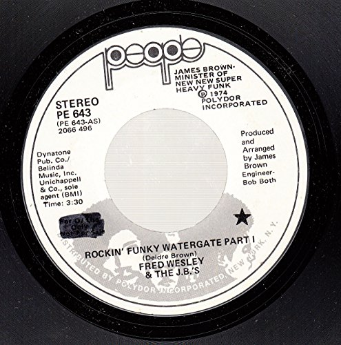 FRED WESLEY & THE J.B.'S 45 RPM Rockin' Funky Watergate Part I / SAME -  Vinyl