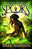 """Spook's - Dark Assassin (The Starblade Chronicles)"" av JOSEPH DELANEY"