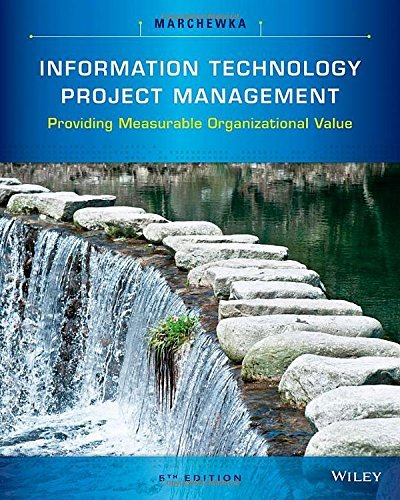 By Jack T. Marchewka Information Technology Project Management (5th Fifth Edition) [Paperback]