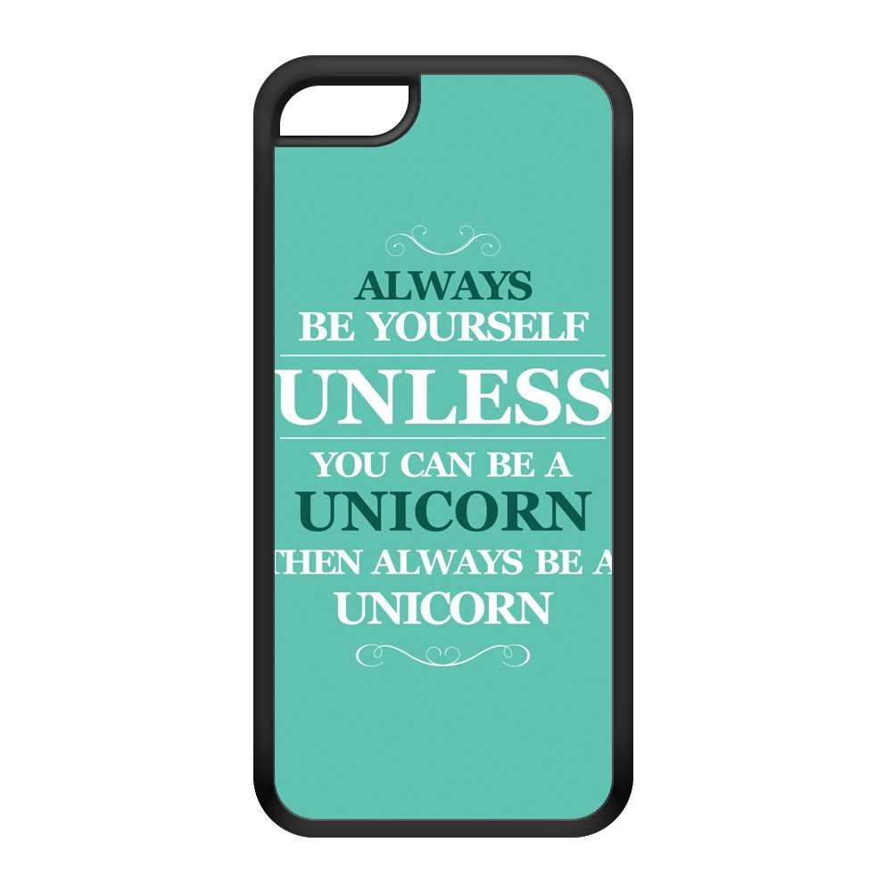 Always Be Yourself Unless You Can Be A Unicorn Black Silicon Rubber Case for iPhone 5C by textGuy + FREE Crystal Clear Screen Protector