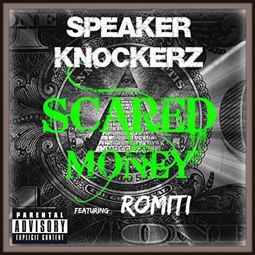 Scared Money (feat. Romiti) [E...