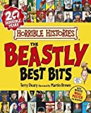 The Beastly Best Bits (Horrible Histories) by Deary, Terry 1st (first) Edition (2013)