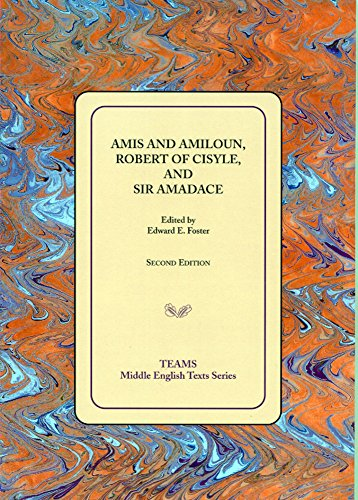 Amis and Amiloun, Robert of Cisyle, and Sir Amadace (Middle English Texts) by Brand: Western Michigan Univ Medieval