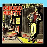 Vintage Dance Orchestras No. 239 - EP: Chicago Musette by John Serry