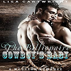 The Billionaire Cowboy's Baby