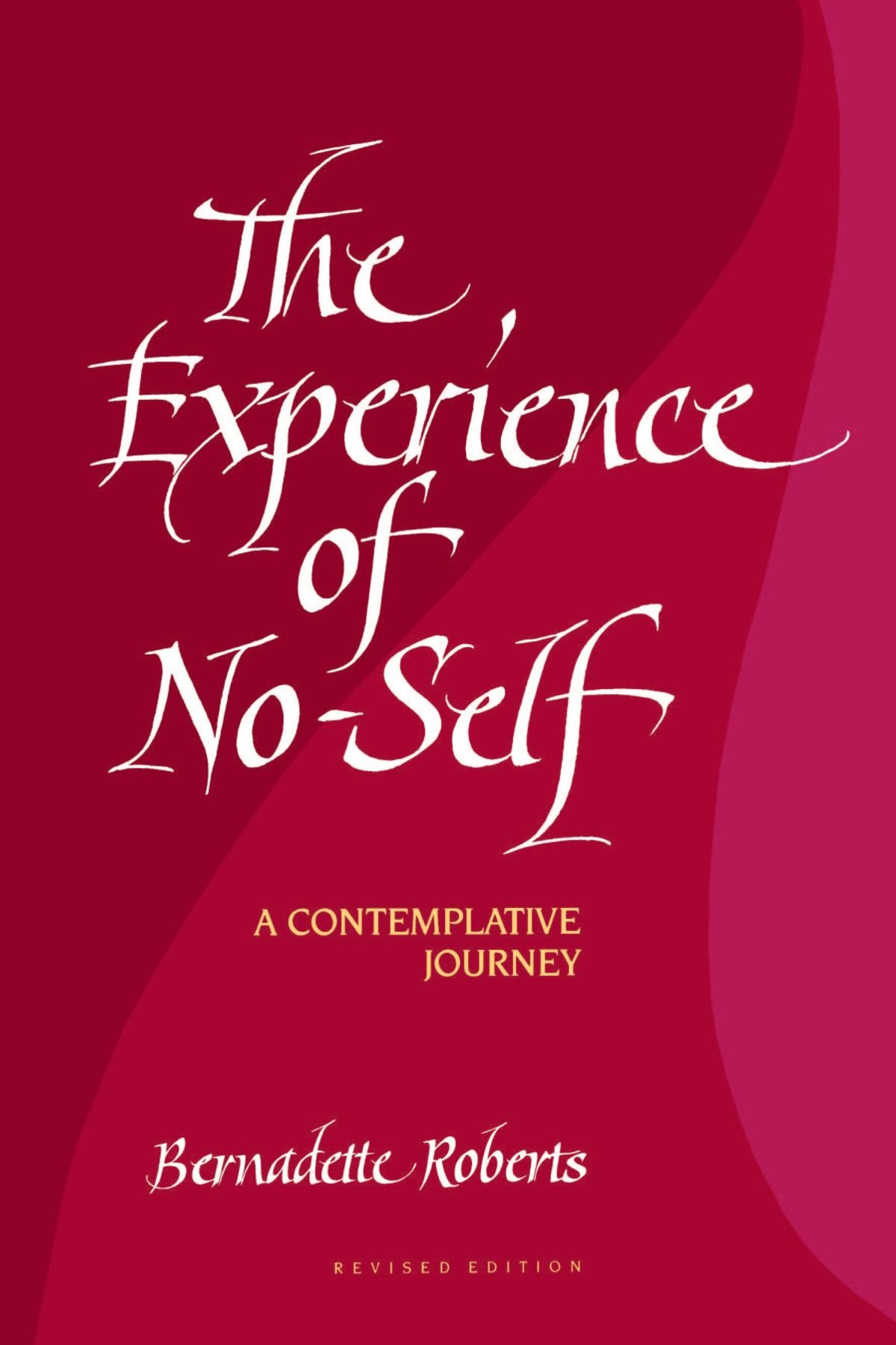 amazon the experience of no self a contemplative journey